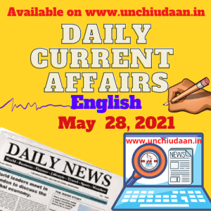 Read more about the article Daily Current Affairs 28 May, 2021 in English
