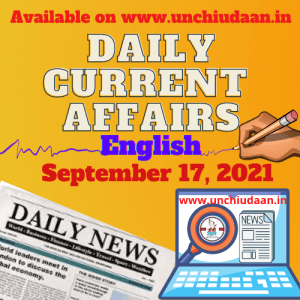 Read more about the article Daily Current Affairs 17 September, 2021 in English