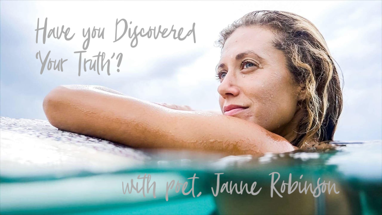 Ep: 189 Have you Discovered your Truth? with Poet, Janne Robinson
