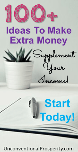 100+ Ways to Make Extra Money. Supplement Your Income! Start Today! Check out this Awsome List!