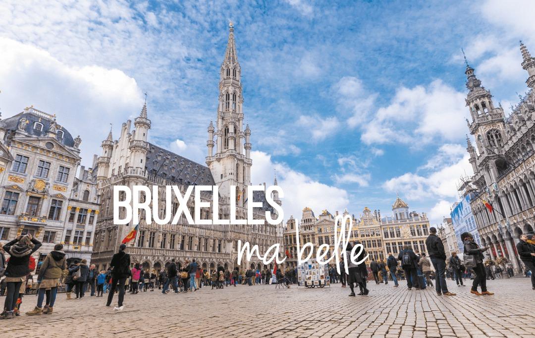 Bruxelles ma belle