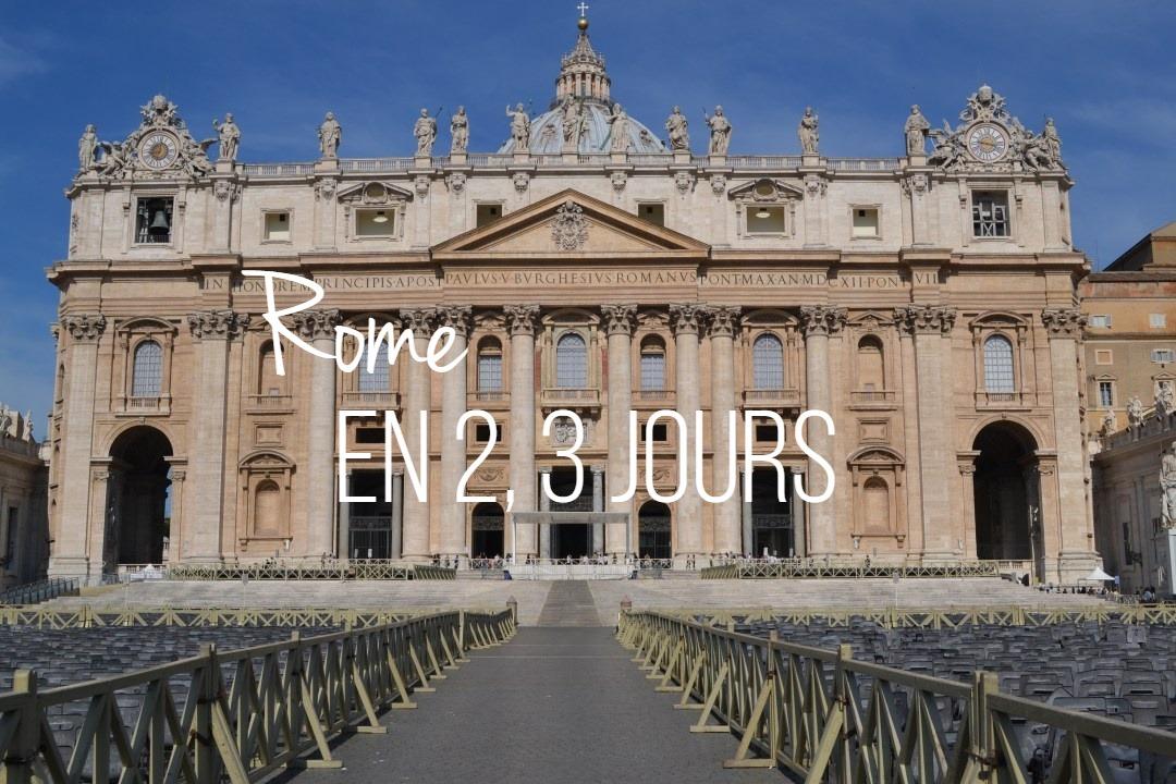 rome en 2 ou 3 jours_un couple en vadrouille_blog voyage