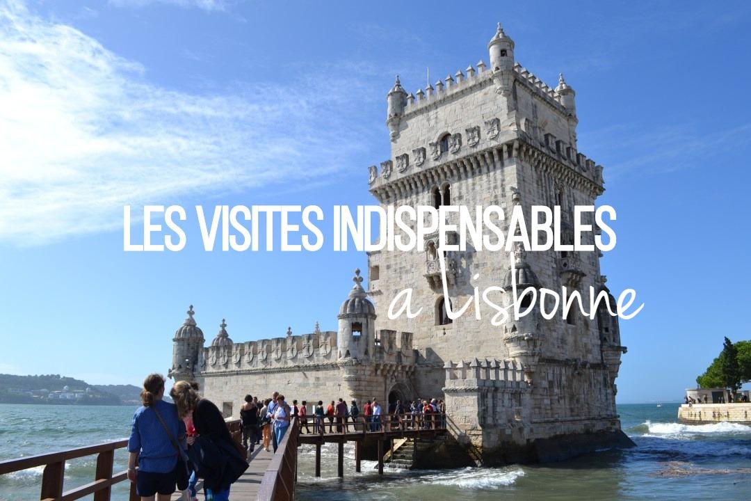 Les visites indispensables à Lisbonne