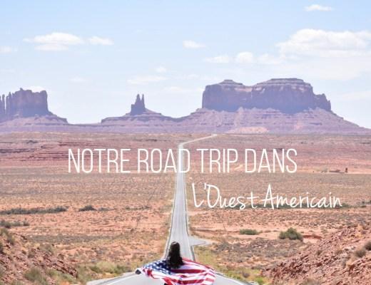 Road Trip Ouest Américain_Un couple en vadrouille