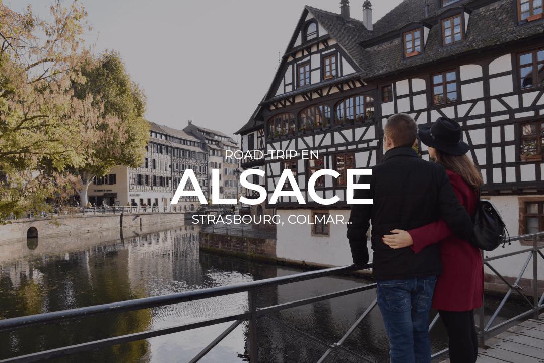 Road Trip en Alsace en couple