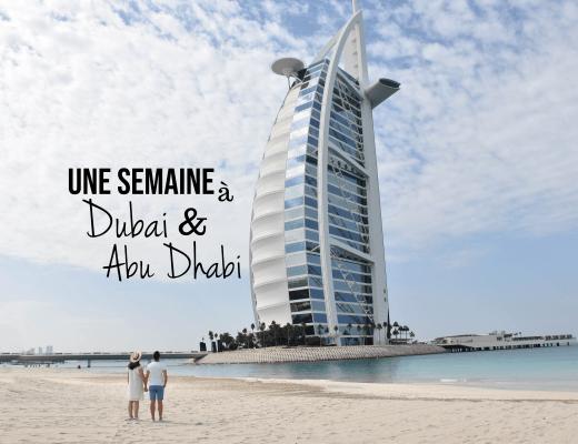 Une semaine à Dubai et Abu Dhabi par un couple en vadrouille