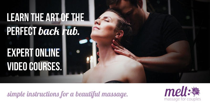 Learn the art of the perfect back rub. Expert online video courses. Melt - Couples Massage Courses
