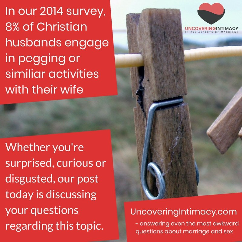 Is it okay to engage in pegging in a marriage?