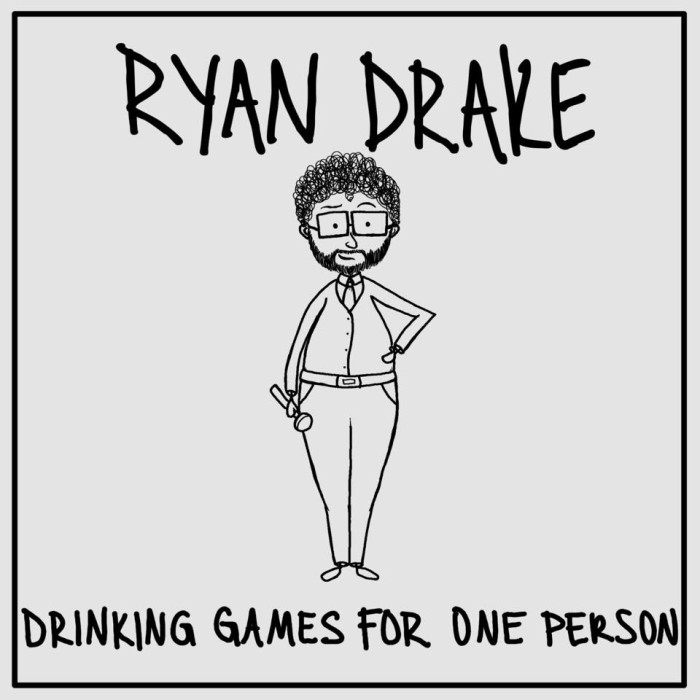 Ryan Drake Drinking Games for One Person