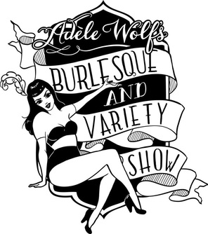 Adèle Wolf's Burlesque & Variety Show