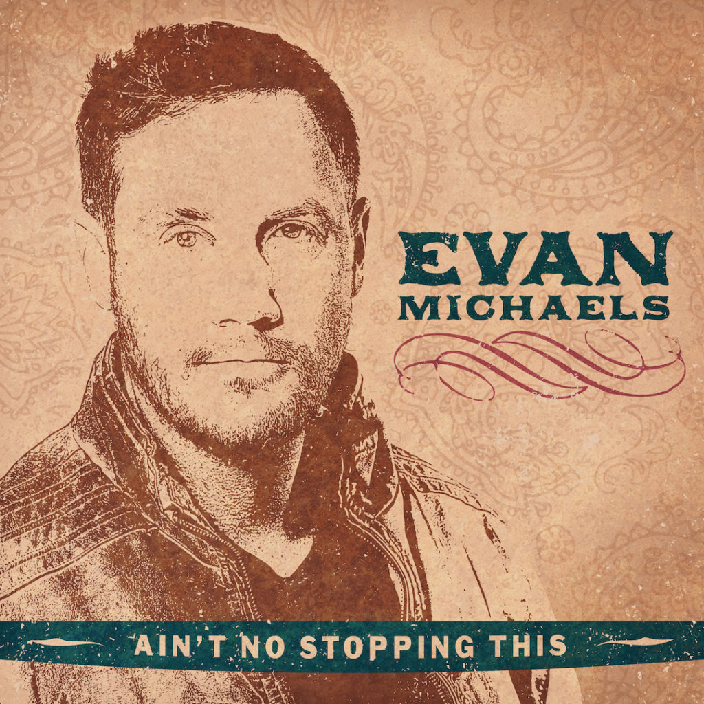 Evan Michaels - Ain't No Stopping This - Album Art