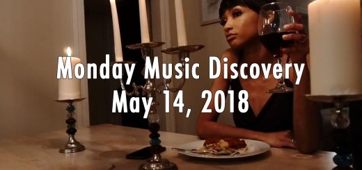 Monday Music Discovery for May 14 2018