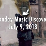 Monday Music Discovery for July 9, 2018