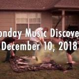 Monday Music Discovery for December 10 2018