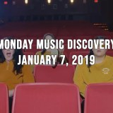 Monday Music Discovery for January 7, 2019