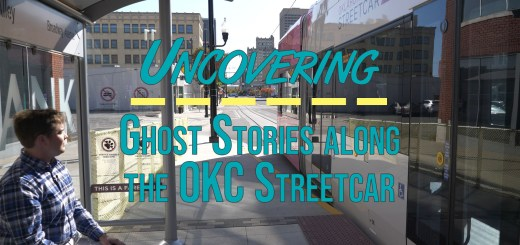 Uncovering Ghost Stories along the OKC Streetcar thumb