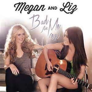 Megan & Liz - Bad for Me Ep on Itunes