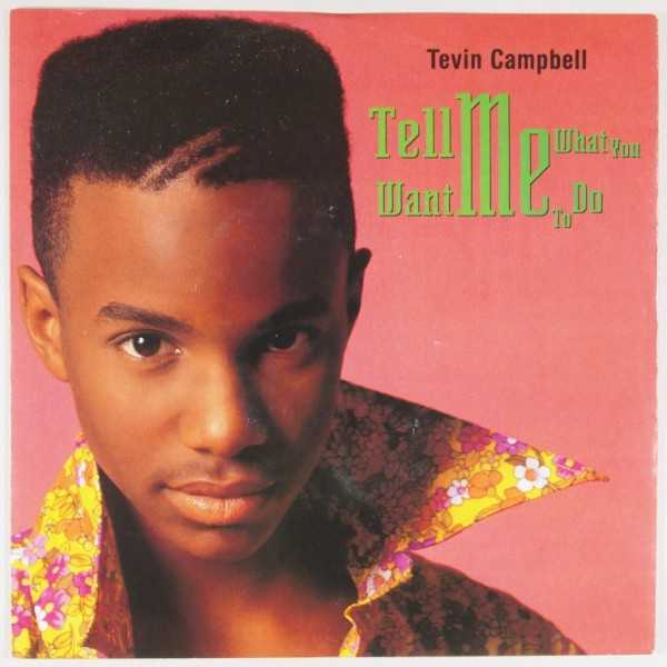 Tell me what you want me to do - Tevin Campbell