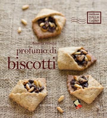 Profumo di biscotti di Rossella Venezia