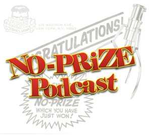 NO-Prize Podcast Episode # 22