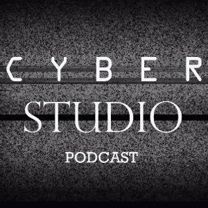 Cyber Studio Podcast Episode #3