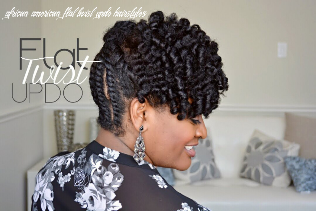 | 12 | simple flat twist updo on natural hair african american flat twist updo hairstyles