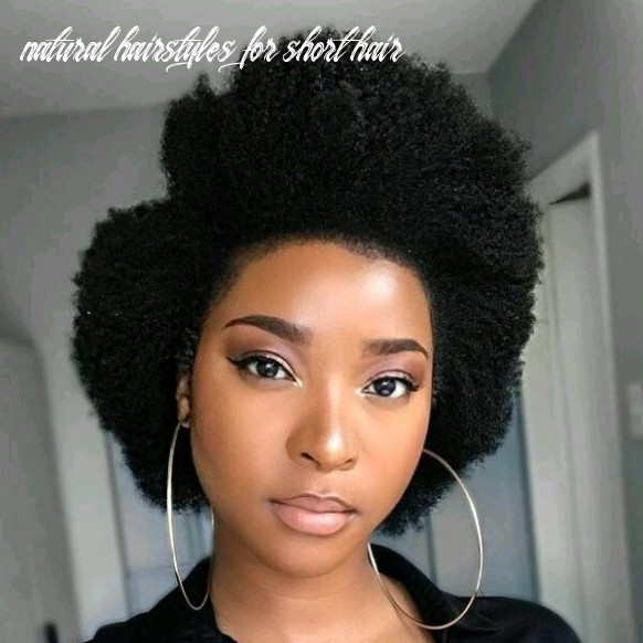 10 fabulous natural hairstyles best short natural hairstyles 10 natural hairstyles for short hair