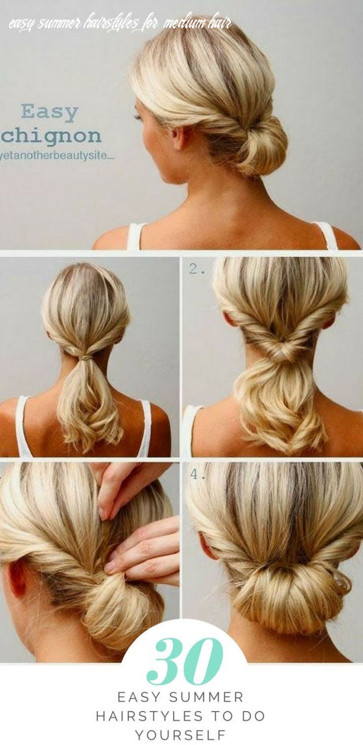 8 easy summer hairstyles to do yourself   hair styles, chignon