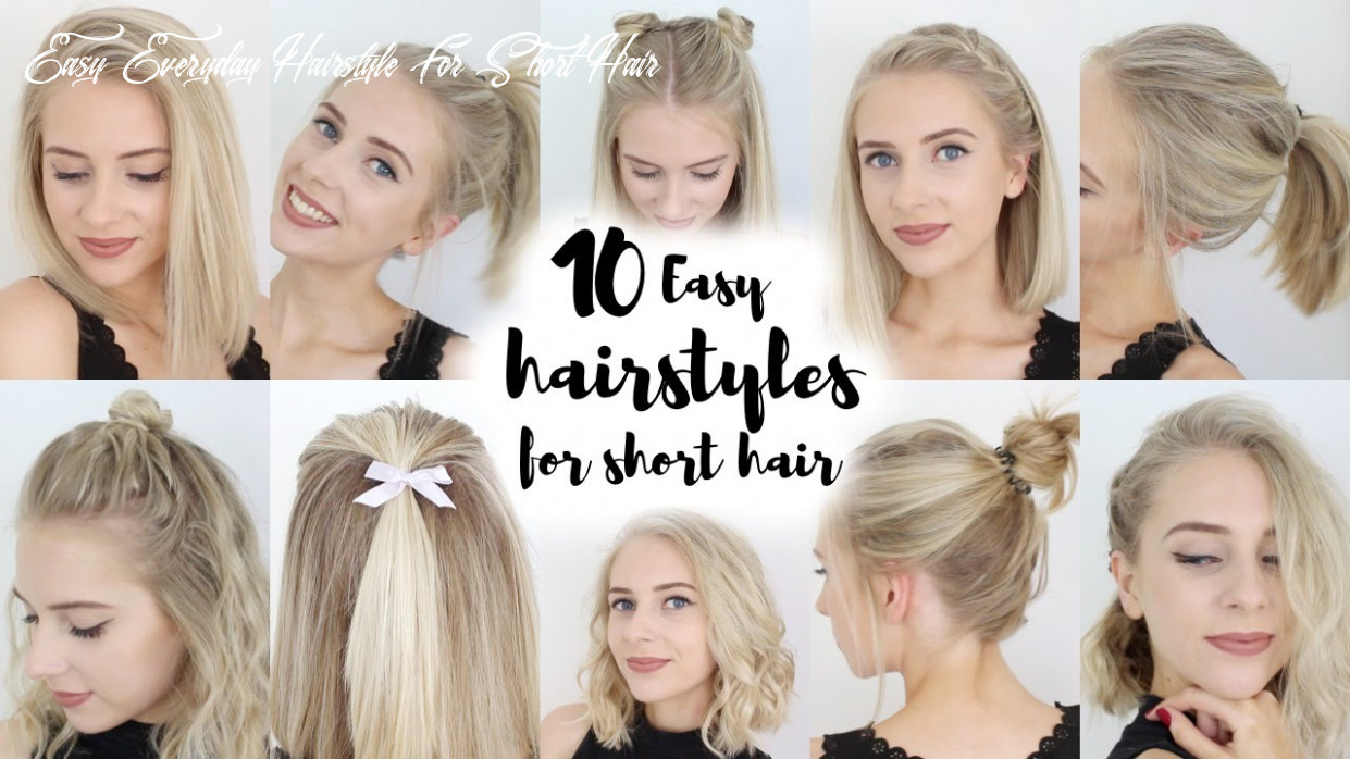 9 easy hairstyles for short hair easy everyday hairstyle for short hair