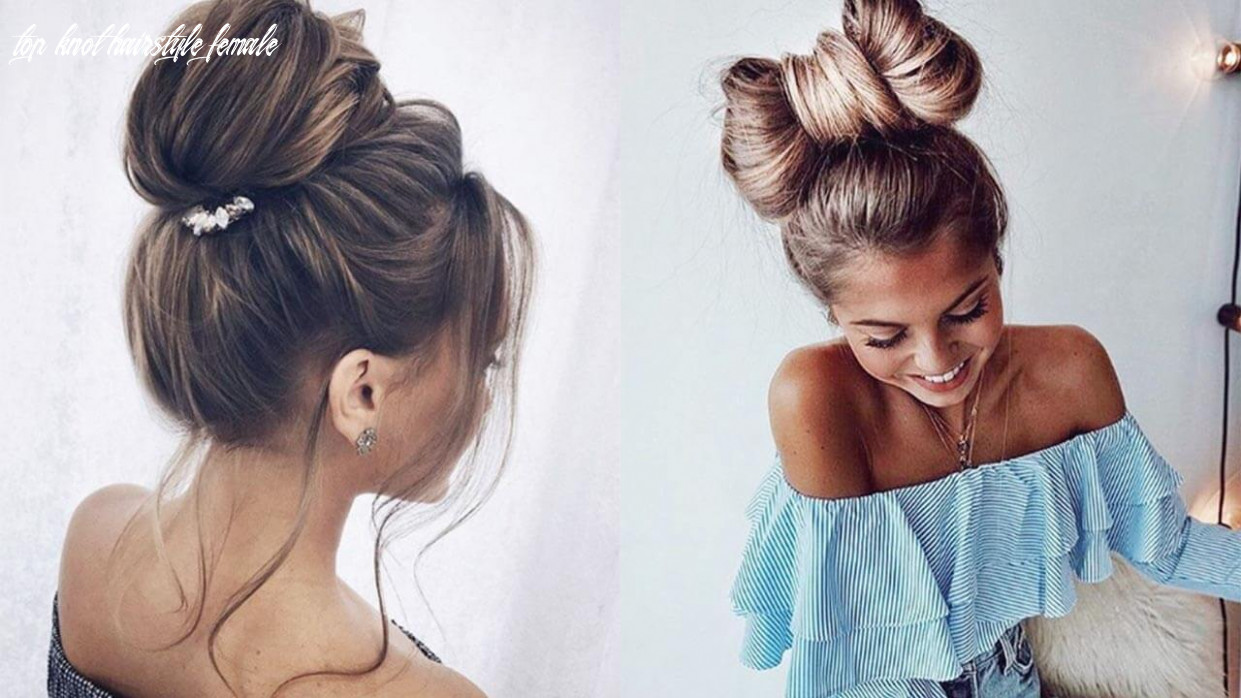 Bun hairstyles: 12 top knots for every hair type top knot hairstyle female