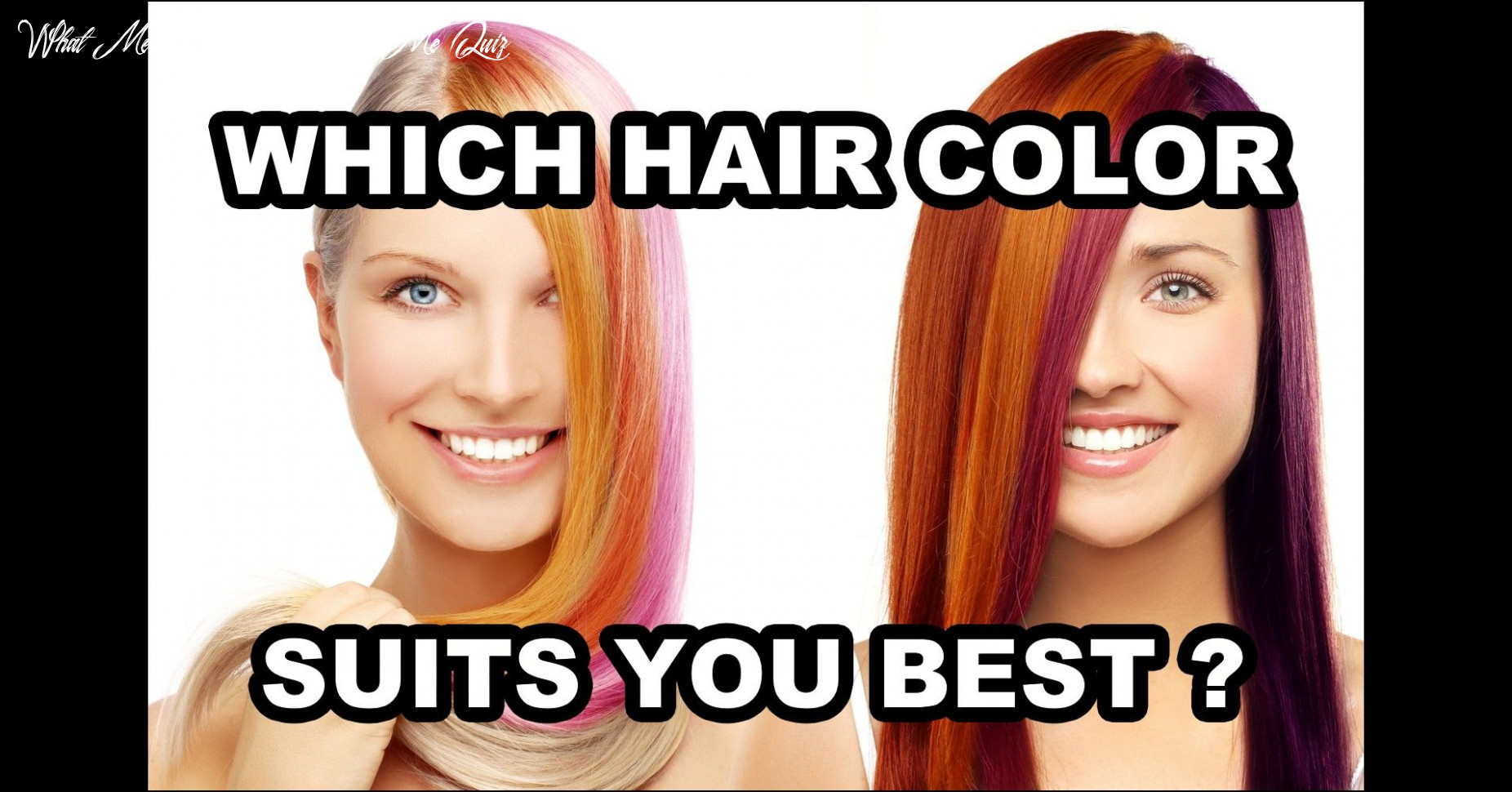 The best hairstyle for me quiz   which hair colour, which hair
