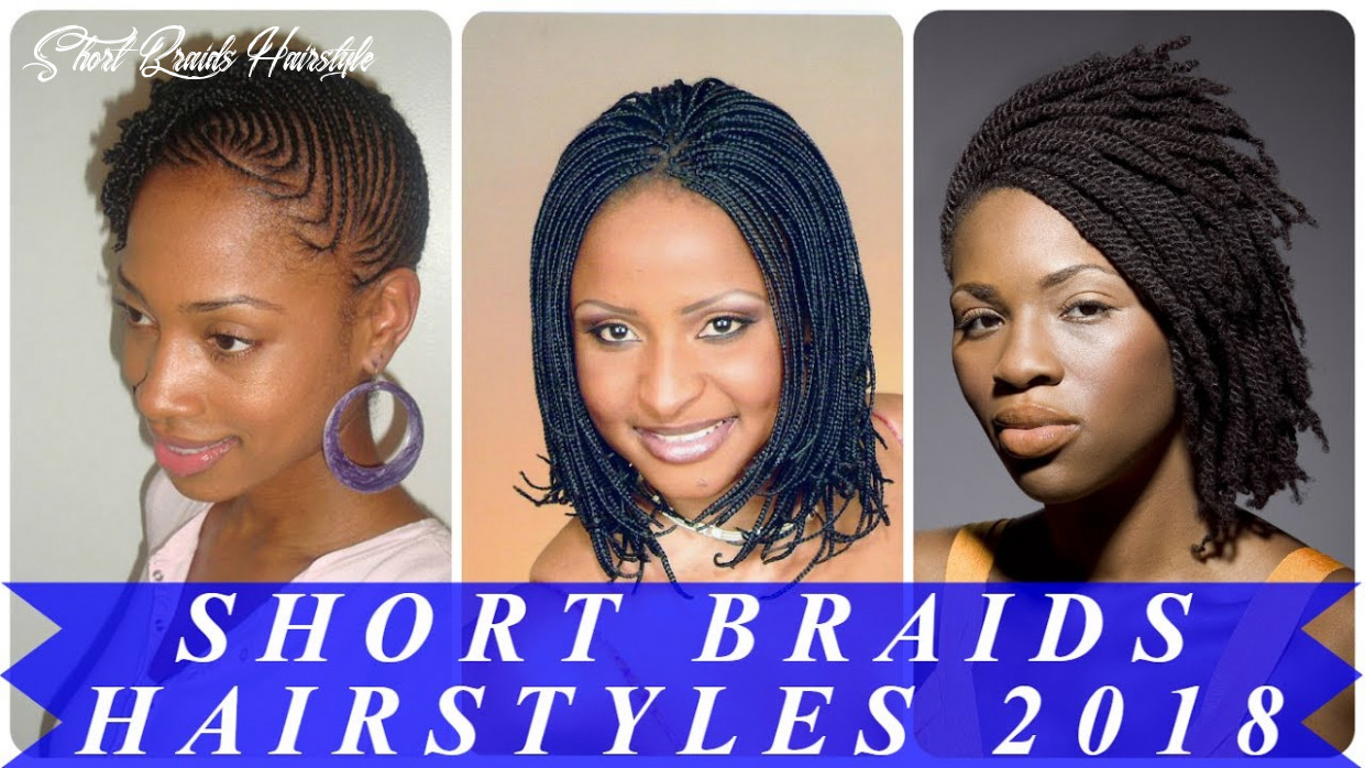 Top 12 best short braided hairstyles for black women 1218 youtube short braids hairstyle
