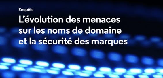 MarkMonitor: 23% des noms de domaine sont ciblé par des cyberattaques 1