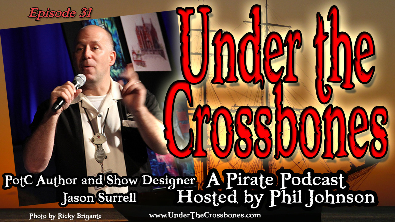 Jason Surrell - Pirate of the Caribbean Author and Imagineer