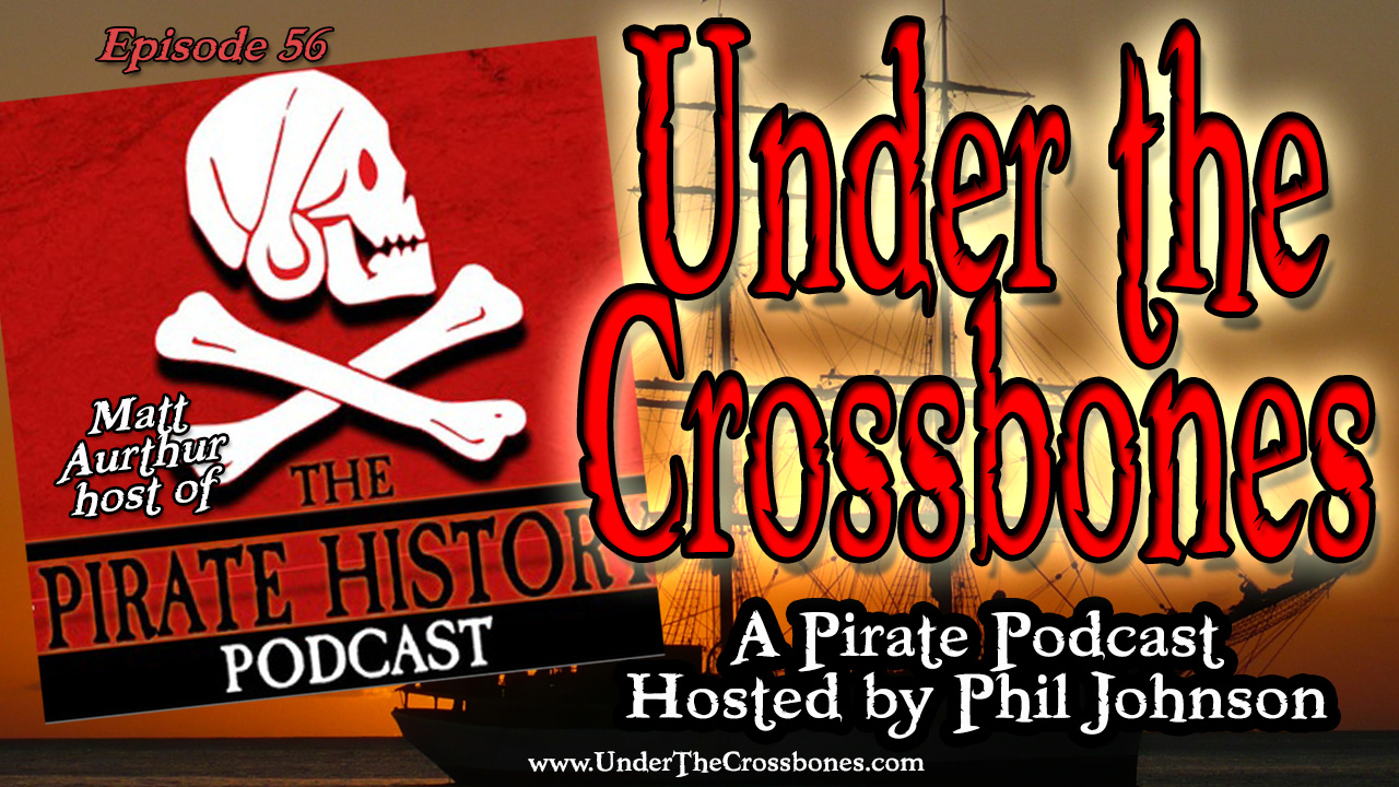 UTC056 Matt Aurthur of Pirate History Podcast