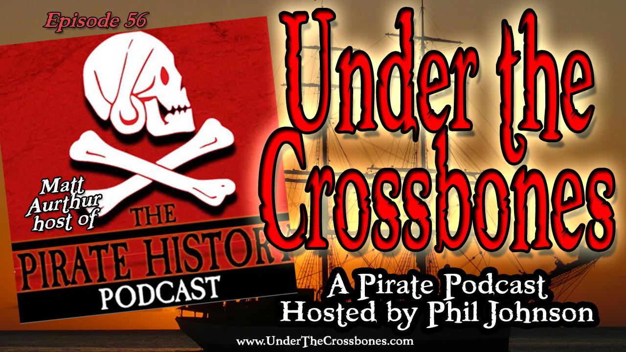 UTC056 Matt Aurthur of Pirate History Podcast