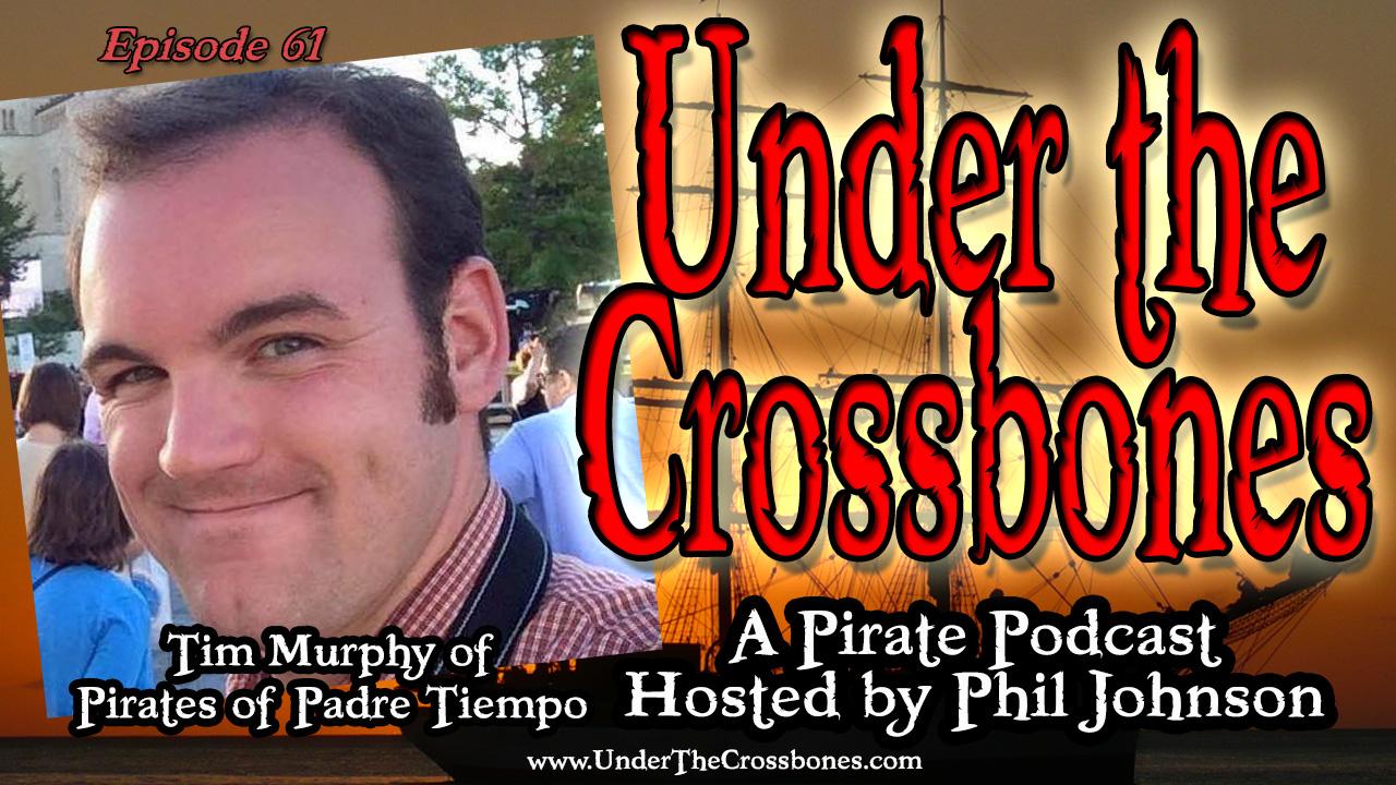 Tim Murphy creator of Pirates of Padre Tiempo
