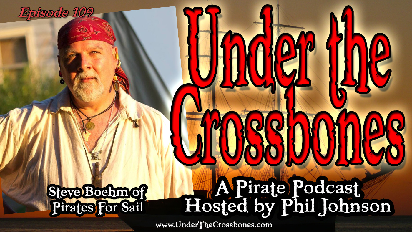 Steve Boehm of Pirates For Sail