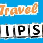 ⇨ Best Travel Tips for you Holidays