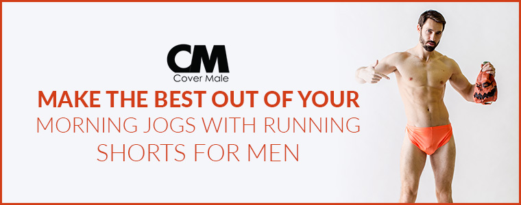 Make the best out of your morning jogs with running shorts for men