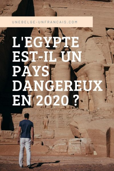L'Egypte est-il un pays dangereux en 2020 ?