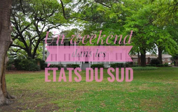 Weekend dans les états du sud