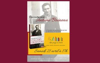 Rencontre avec l'historien Antoine Bruneau, samedi 21 avril à 17h pour Journal d'un collabo ordinaire