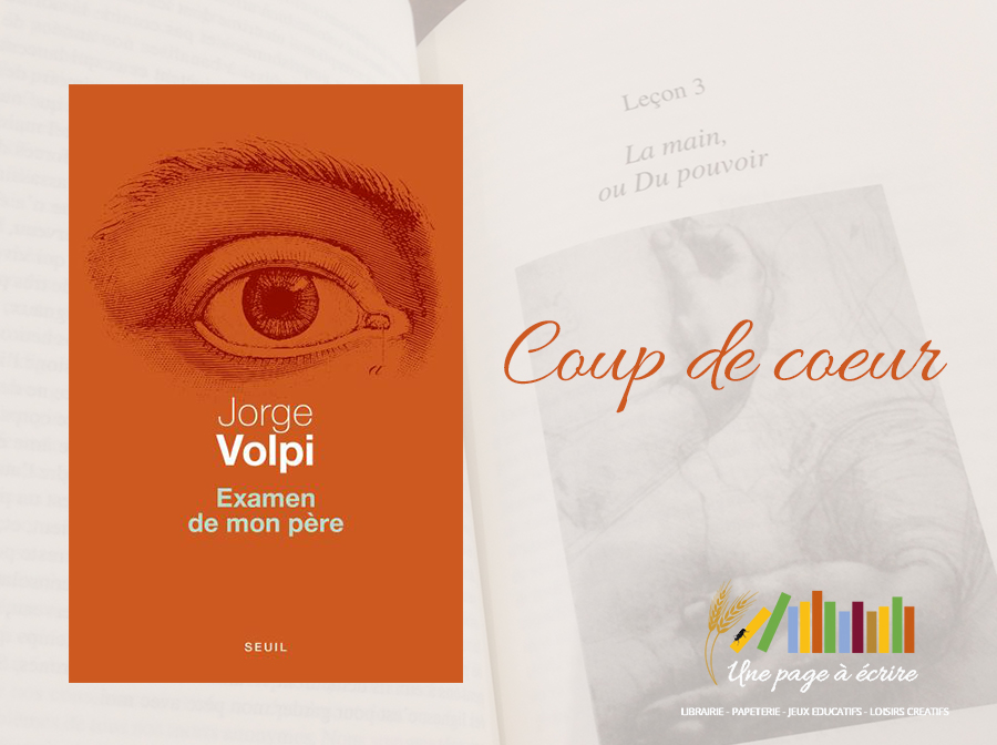 Jorge Volpi, Examen de mon père (Seuil, 2018)