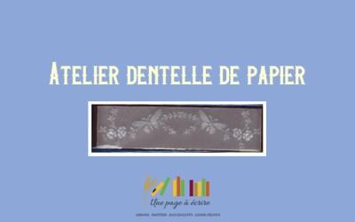 Atelier Dentelle de papier samedi 5 septembre 2020 de 10h à 12h