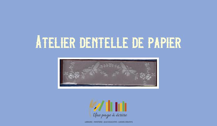 Atelier Dentelle de papier samedi 08 juin 2019 de 15h à 17h