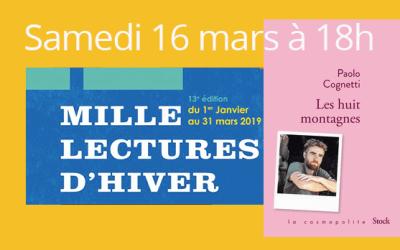 Mille lectures d'hiver : découvrez Paolo Cognetti, lu par Julien Pillot, samedi 16 mars à 18h