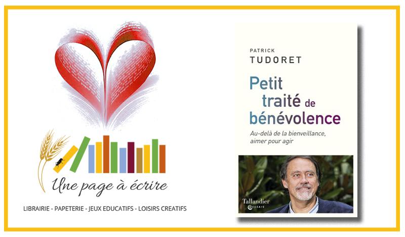 Patrick Tudoret, Petit traité de bénévolence (Tallandier, 2019)