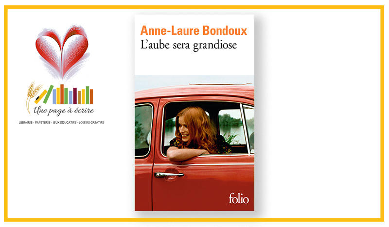Ado/Adulte – L'aube sera grandiose, d'Anne-Laure Bondoux (Folio, 2020)