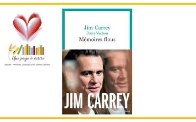 Jim Carrey et Dana Vachon, Mémoires flous (Seuil, 2021)